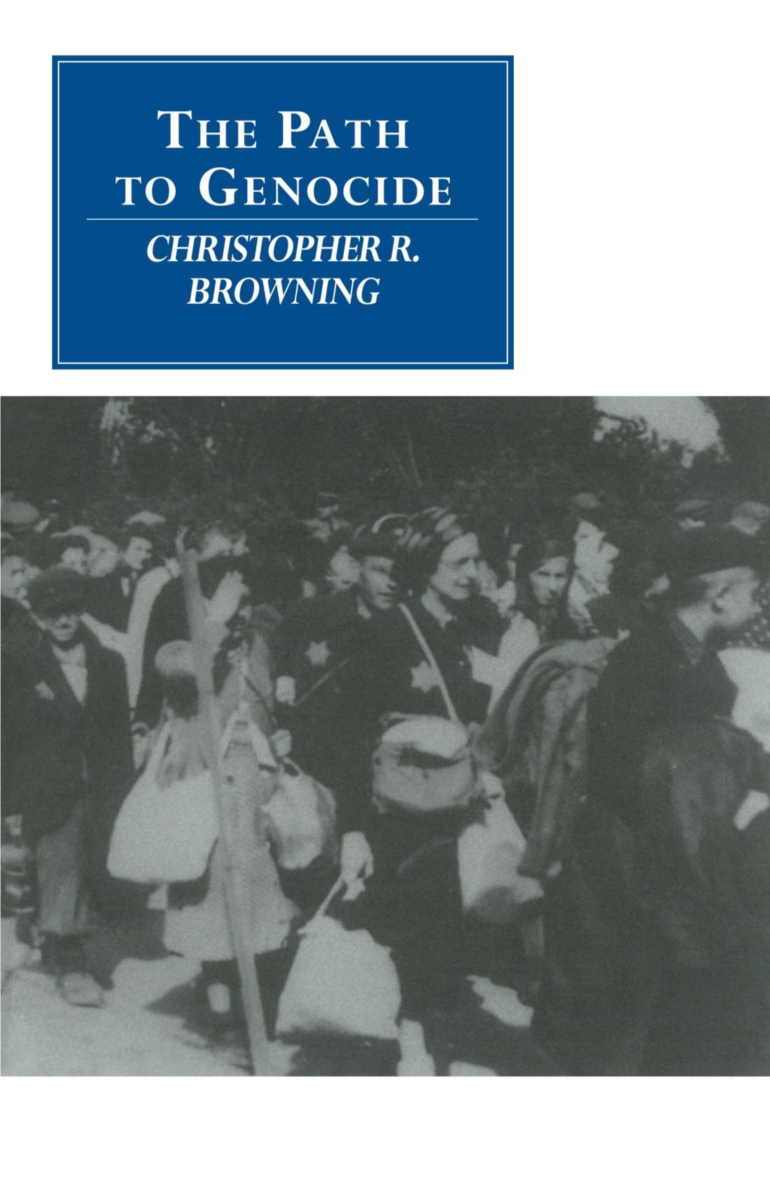 the path to genocide essays on launching the final solution the path to genocide essays on launching the final solution canto original series co uk christopher r browning 9780521558785 books