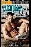 Dating During Lockdown: A Billionaire and Single Mom Quarantine Romance (Love Under Lockdown Book 10)