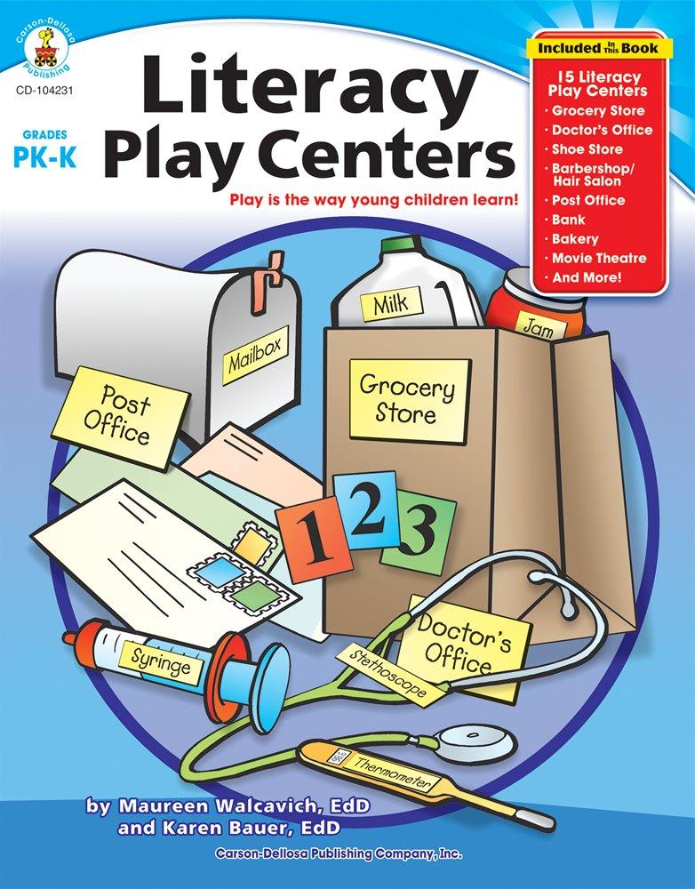 Literacy Play Centers, Grades PK - K ebook