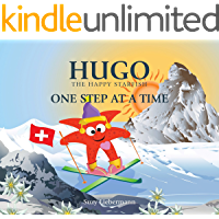 ONE STEP AT A TIME (Hugo the Happy Starfish - Educational Children's Book Collection 5)