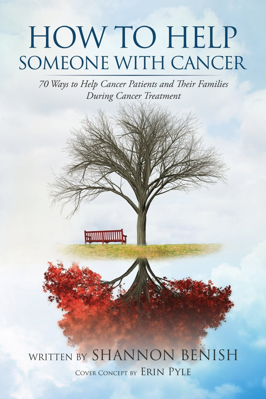 How to Help Someone With Cancer: 70 Ways To Help Cancer Patients and ...