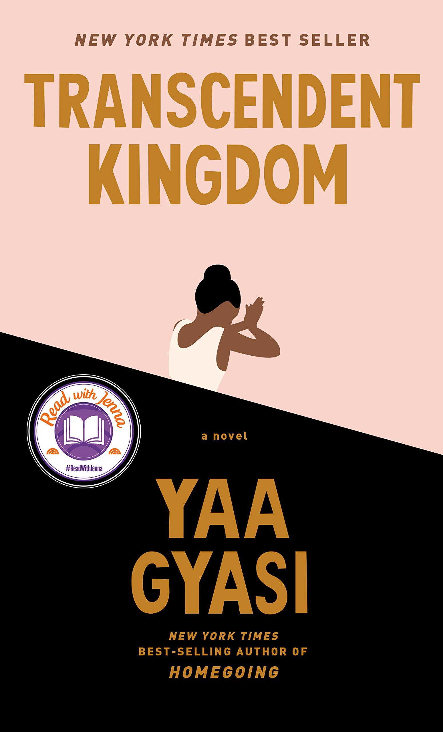 Amazon.com: Transcendent Kingdom: A novel (9780525658184): Gyasi, Yaa: Books