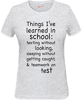 6b25d94cdc4 Things I ve Learned At School Funny Slogan Womens T-shirt XX-Large ...