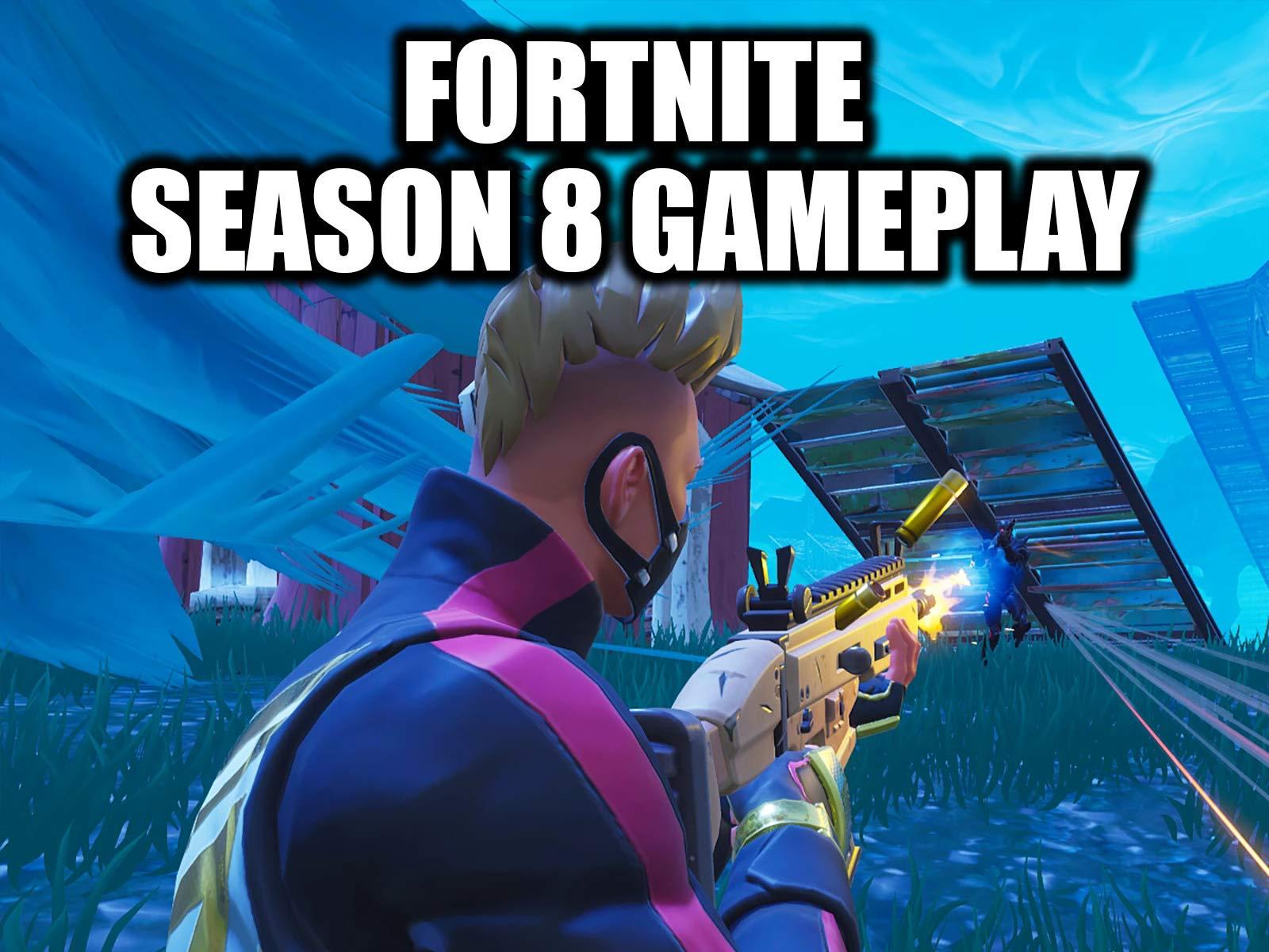 Watch Clip: Fortnite Season 8 Gameplay | Prime Video