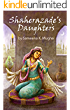 Shaherazade's Daughters