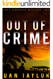 Out of Crime (Jake Hancock Private Investigator Mystery series Book 2)