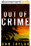 Out of Crime (Jake Hancock Private Investigator Mystery series Book 2) (English Edition)
