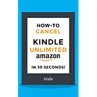 Cancel Kindle Unlimited: How to Cancel your Kindle Unlimited subscription in 30...