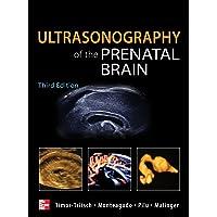 Ultrasonography of the Prenatal Brain, Third Edition