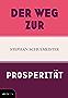 Der Weg zur Prosperität (German Edition)