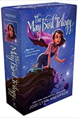 The May Bird Trilogy: The Ever After; Among the Stars; Warrior Princess