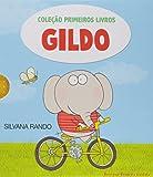 Gildo - Coleção Primeiros Livros