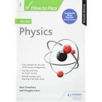 How to Pass Higher Physics: Second Edition (How To Pass - Higher Level)