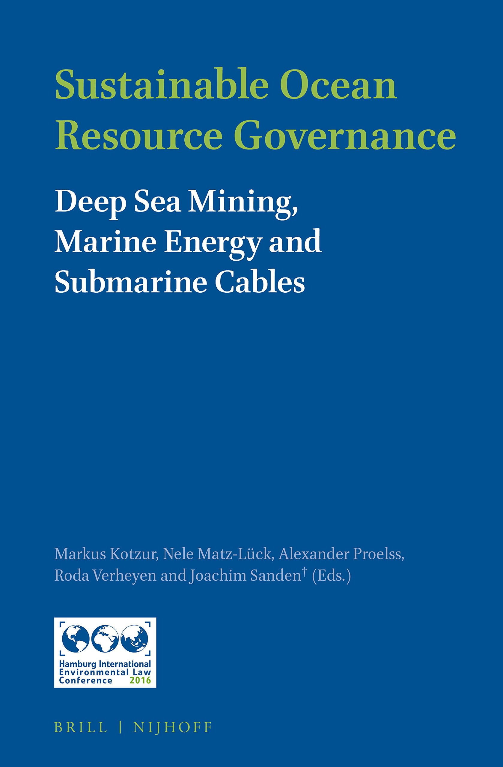 Sustainable Ocean Resource Governance by Brill | Nijhoff