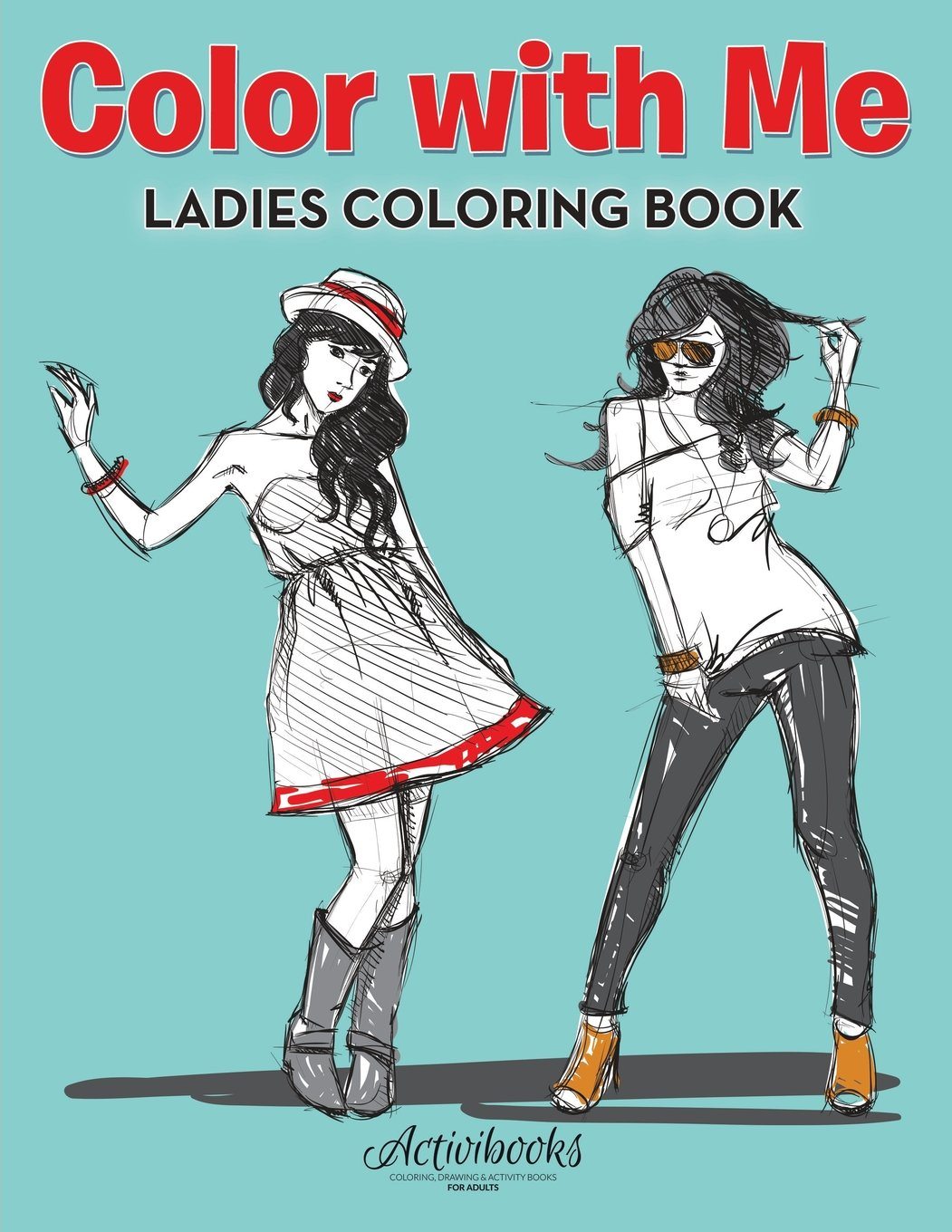 Download Color With Me: Ladies Coloring Book PDF