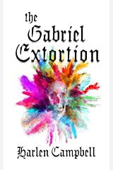 The Gabriel Extortion Kindle Edition