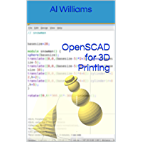 OpenSCAD for 3D Printing (English Edition)