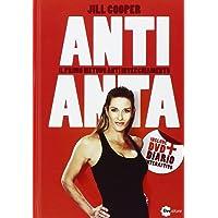 Anti-anta. Il metodo anti-invecchiamento. Con DVD