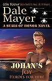 Johan's Joy: A SEALs of Honor World Novel