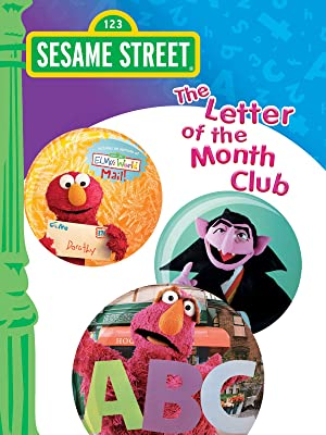 Sesame Street The Letter Of The Month Club.Amazon Com Watch Sesame Street The Letter Of The Month