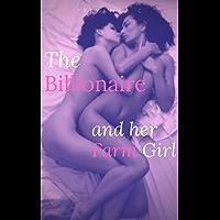 The Billionaire and her Farm Girl: A Lesbian Billionaire Romance (English Edition)