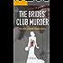 The Brides' Club Murder: the 3rd Jasmine Frame novel (Jasmine Frame detective)