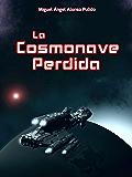 La Cosmonave Perdida