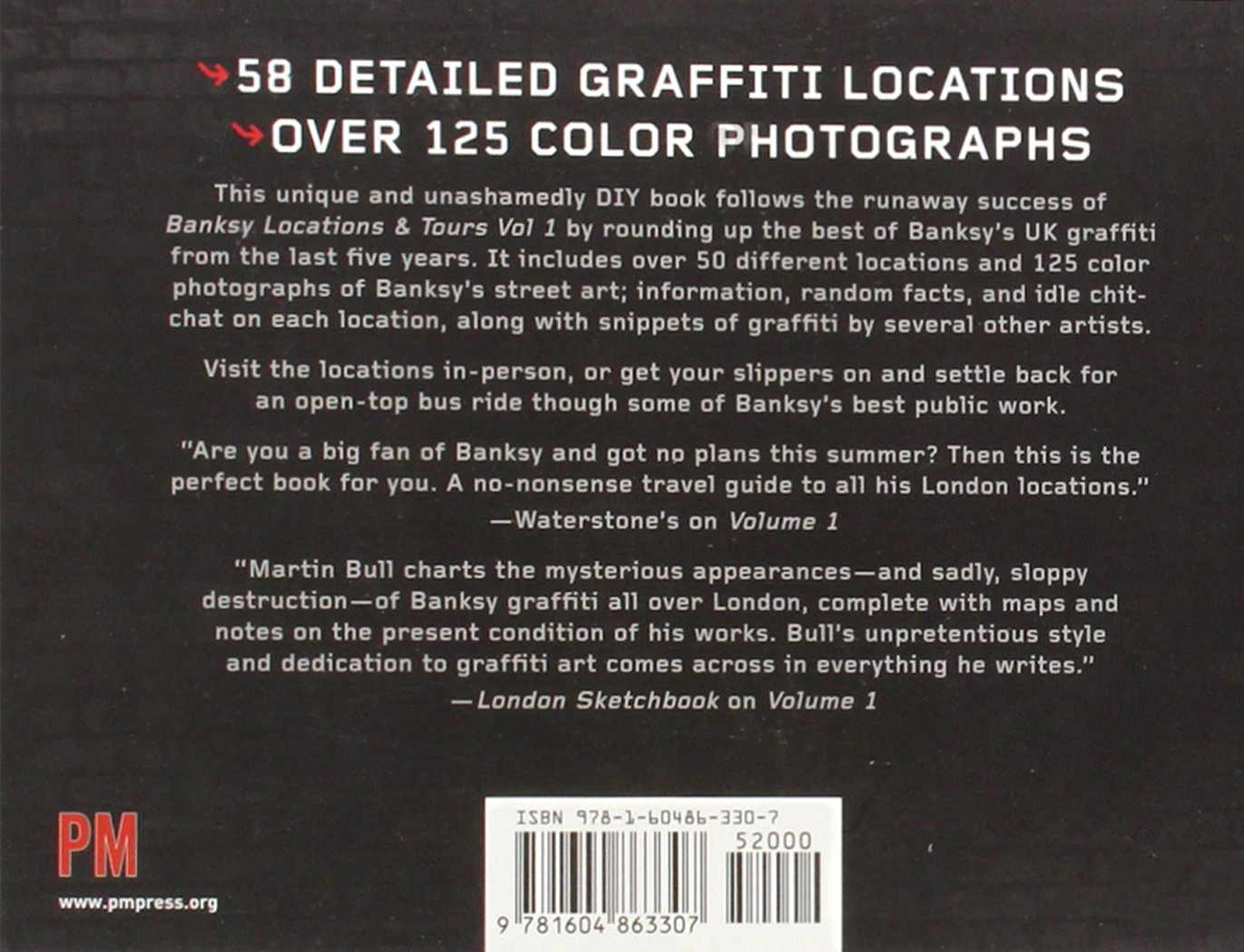 Banksy locations tours volume 2 a collection of graffiti locations and photographs from around the uk martin bull 9781604863307 amazon com books
