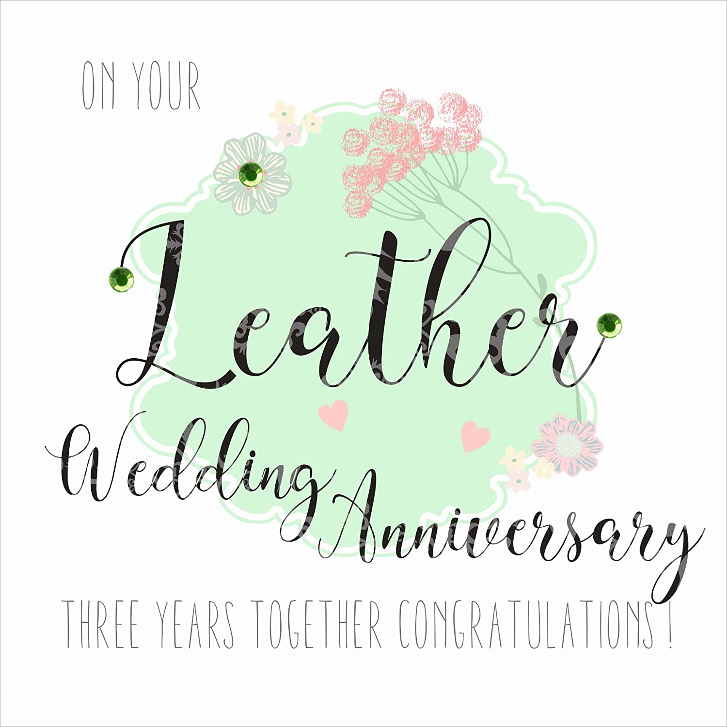 Handfinished Leather Anniversary Card with Crystals On Your Leather Wedding Anniversary 3 Years