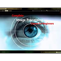 Complete Image Processing Course For Beginners