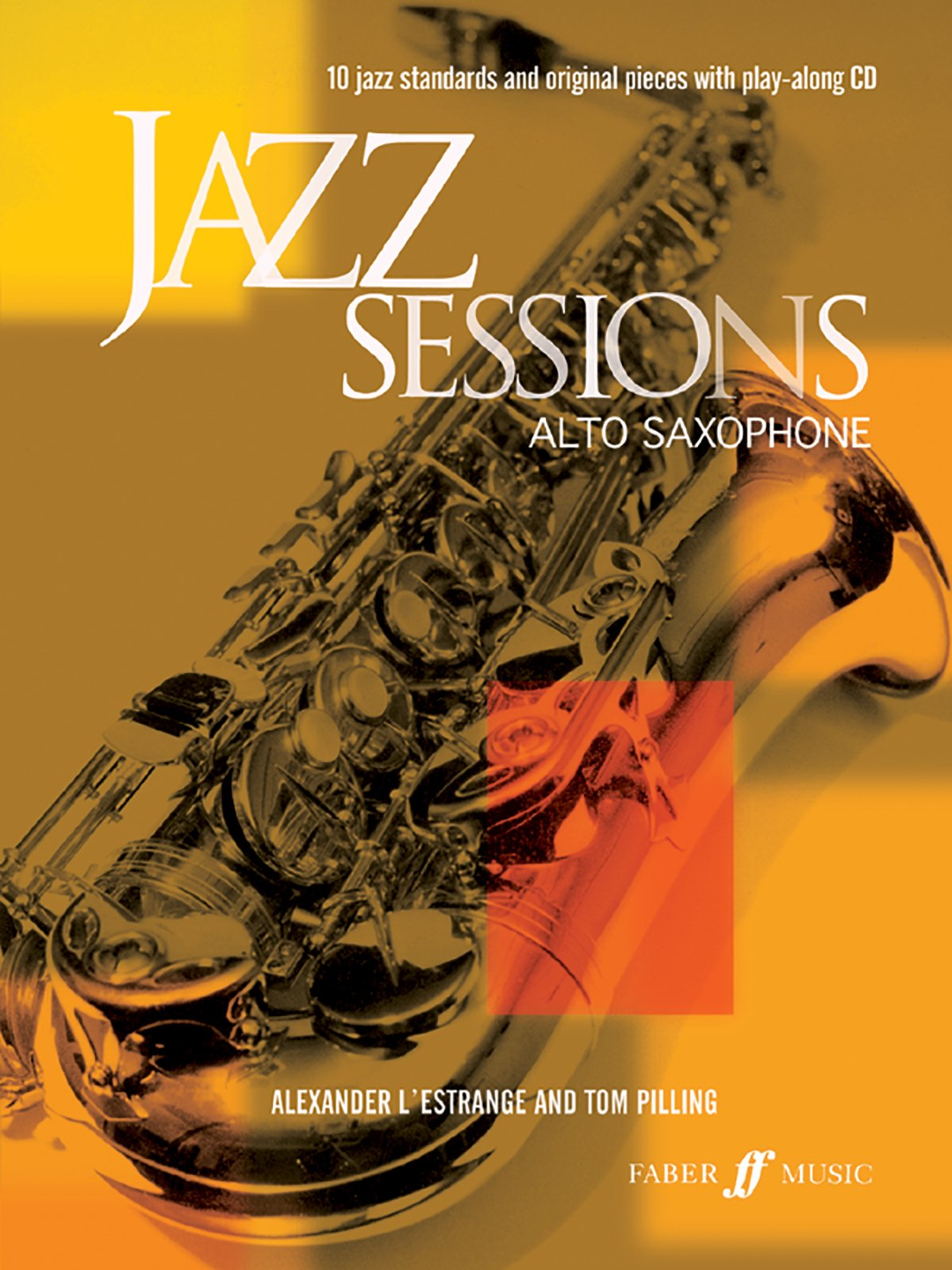 Download Jazz Sessions for Alto Saxophone: Book & CD (Faber Edition: Jazz Sessions) pdf epub
