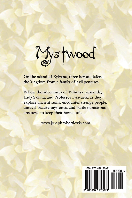 Mystwood, Book 3: Dracaena