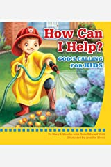 How Can I Help? God's Calling For Kids Kindle Edition