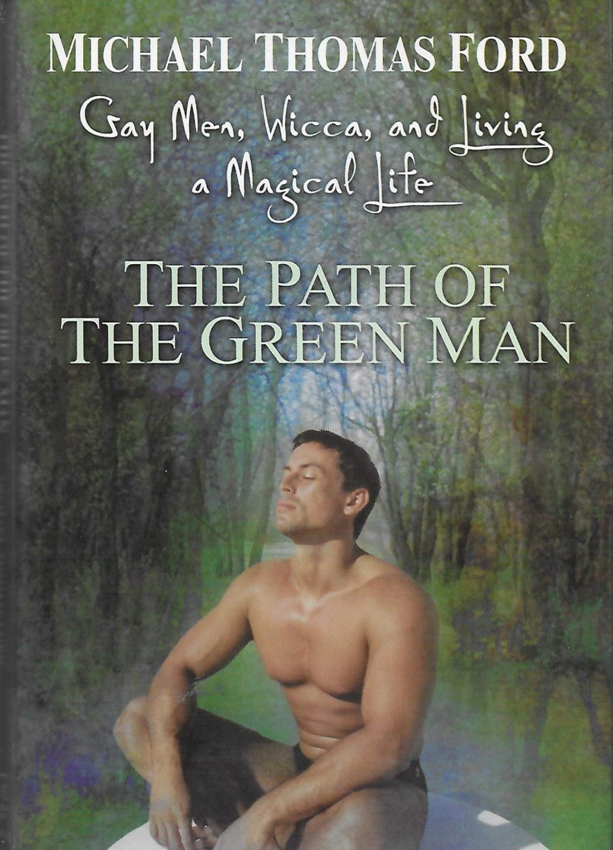 Download Path of the Green Man Gay Men, Wicca and Living a Magical Life ebook