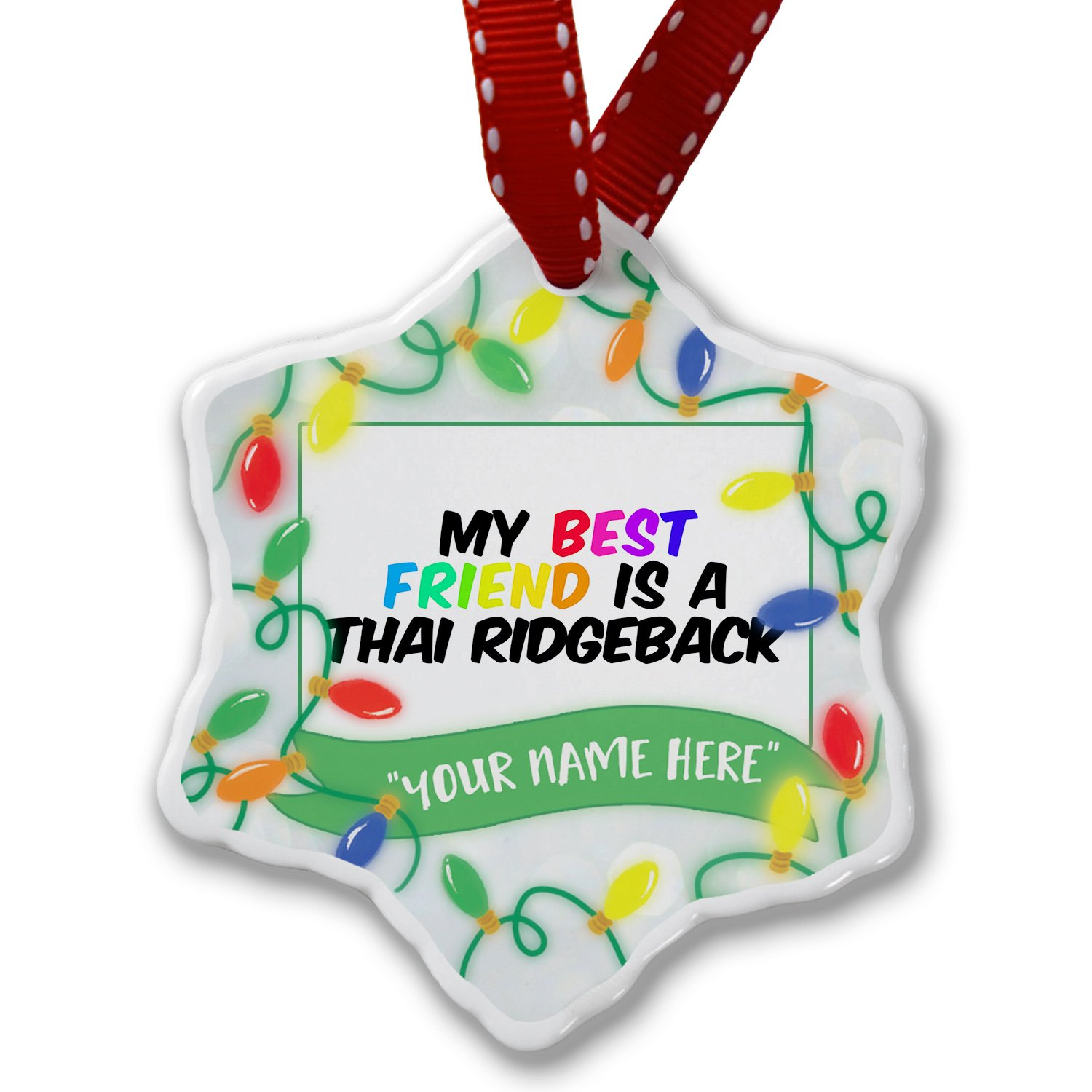 Personalized Name Christmas Ornament, My best Friend a Thai Ridgeback Dog from Thailand NEONBLOND by NEONBLOND