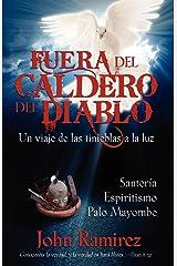 FUERA DEL CALDERO DEL DIABLO (Spanish Edition) Kindle Edition