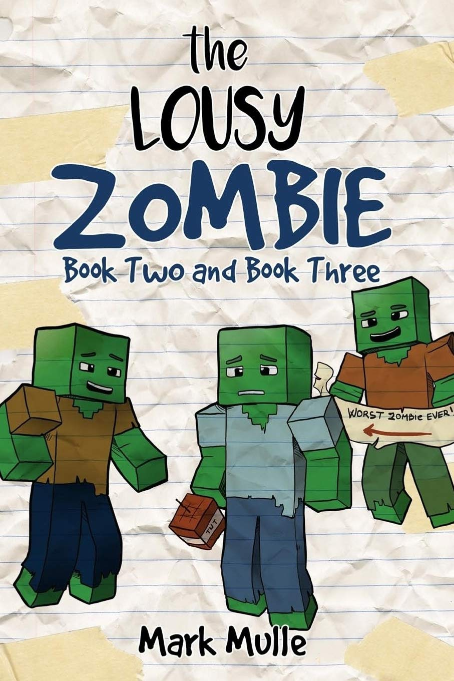 The Lousy Zombie, Book 2 and Book 3: An Unofficial Minecraft ...