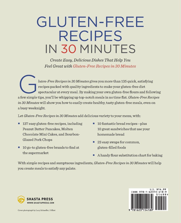 Gluten-Free Recipes in 30 Minutes: A Gluten-Free Cookbook