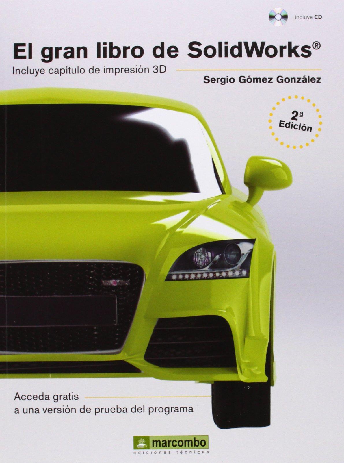 EL GRAN LIBRO DE SOLIDWORKS 2ª: 1: Amazon.es: GÓMEZ GONZÁLEZ ...