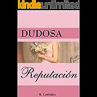 Dudosa reputación (Spanish Edition)