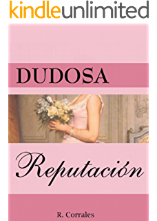 Dudosa reputación (Spanish Edition)
