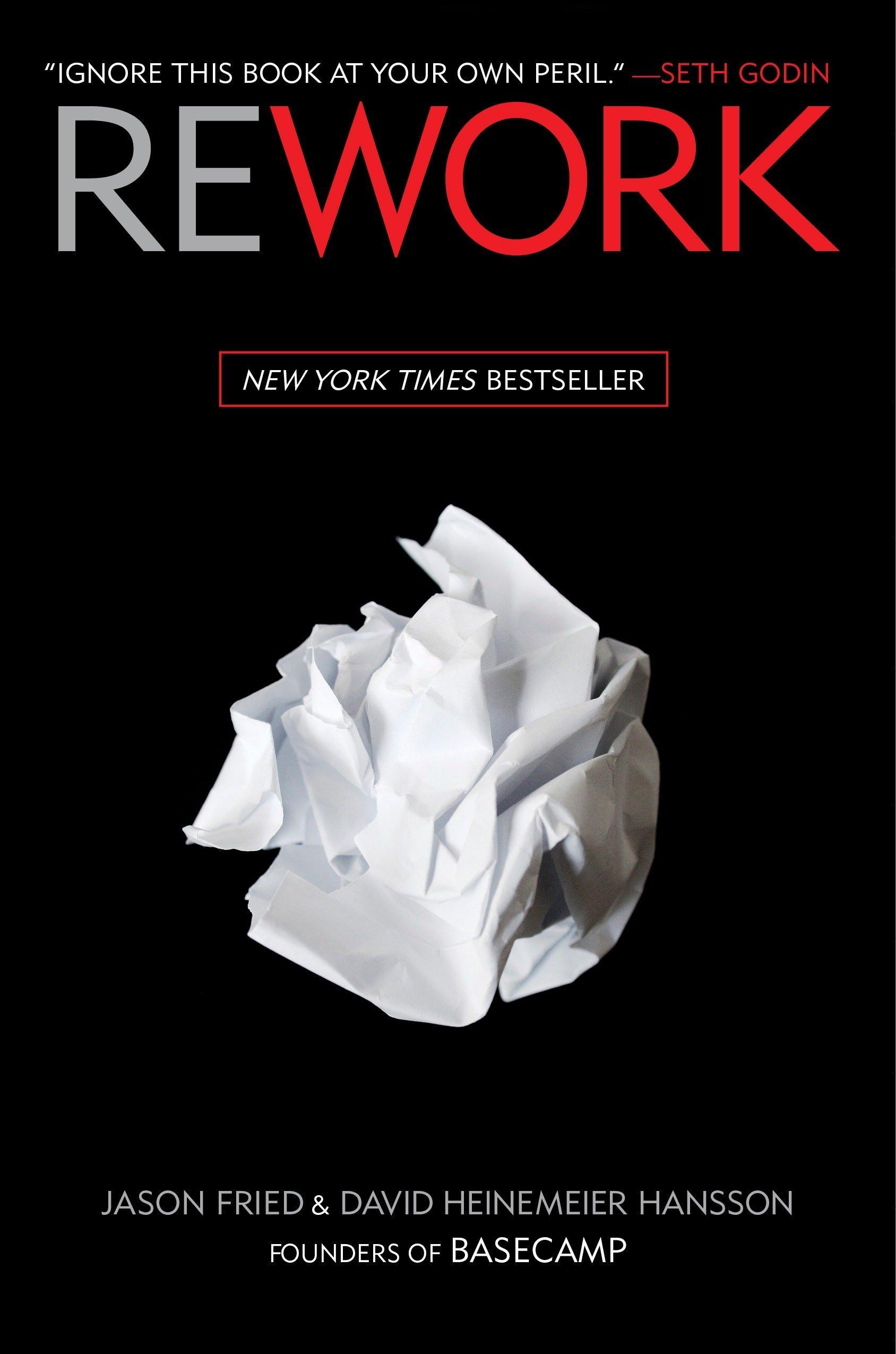 Rework : Fried, Jason, Heinemeier Hansson, David: Amazon.in: Books