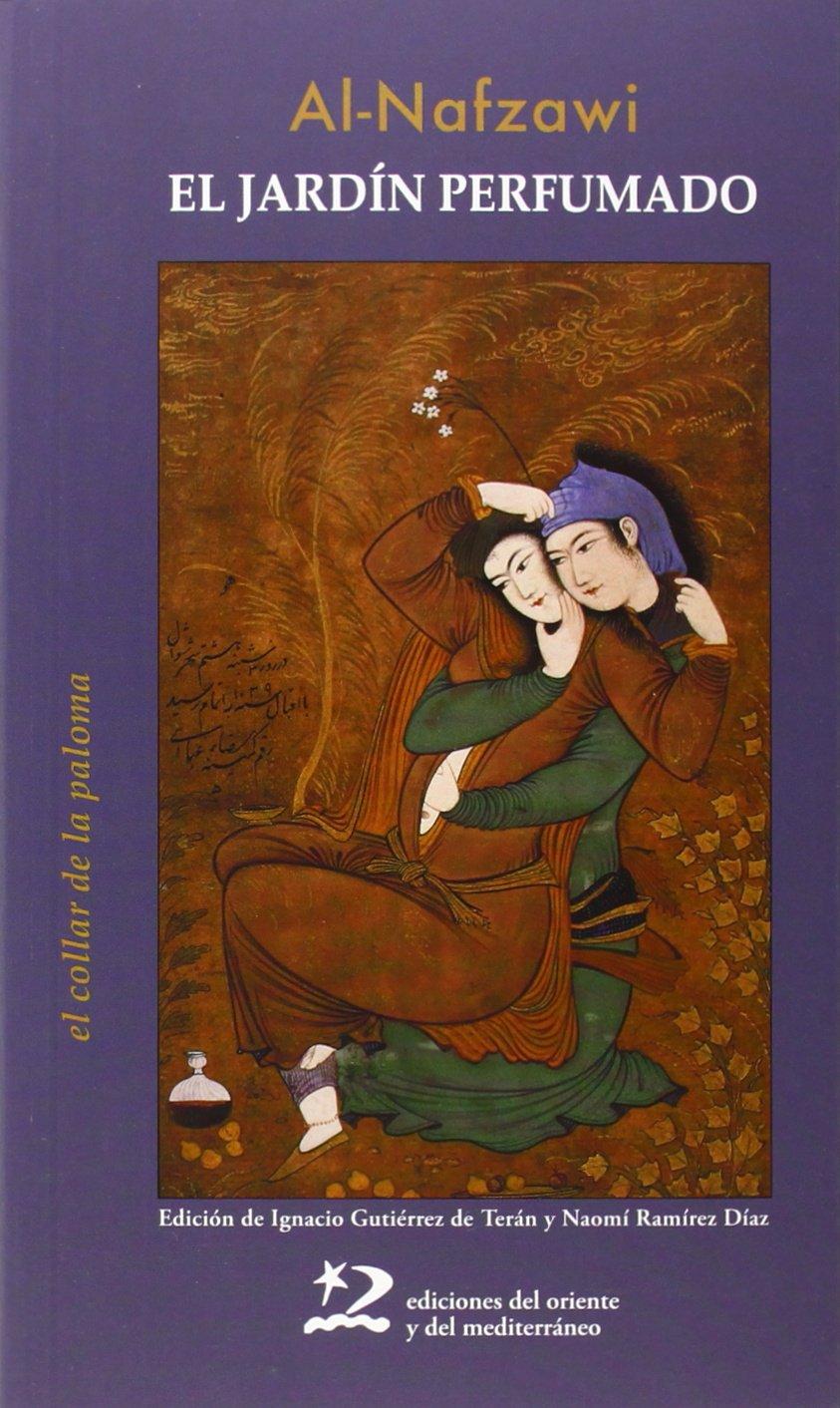 El Jardín Perfumado (Poesía del Oriente y del Mediterráneo)
