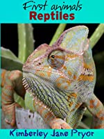 Reptiles (First Animals Book 15) (English