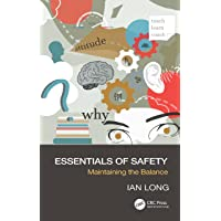 Essentials of Safety: Maintaining the Balance