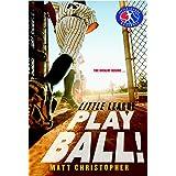 Play Ball! (Little League, 1)