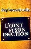 L'OINT ET SON ONCTION
