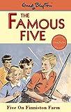 Five On Finniston Farm: Classic cover edition: Book 18 (Famous Five)