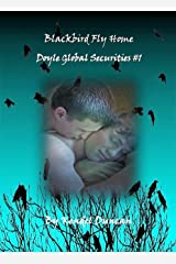 Blackbird Fly Home: Doyle Global Securities #1 Kindle Edition