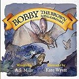 Bobby the Brown Long-Eared Bat